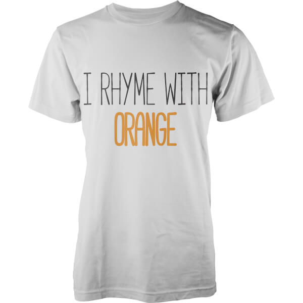 I Rhyme with Orange T-Shirt - White