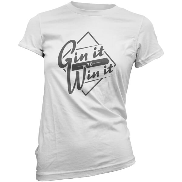 Gin it to Win it Women's T-Shirt - White