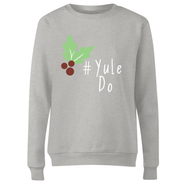 Yule Do Women's Sweatshirt - Grey