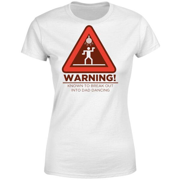 Warning Dad Dancing Women's T-Shirt - White