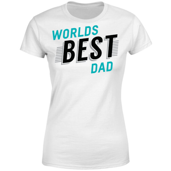 Worlds Best Dad Women's T-Shirt - White