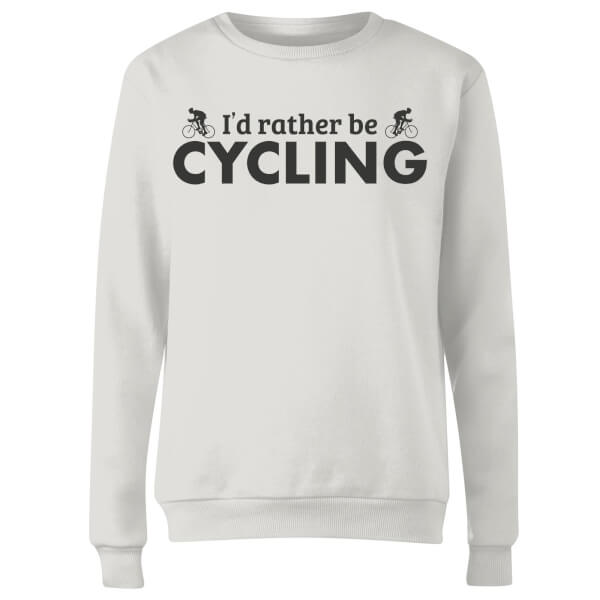 I'd Rather be Cycling Women's Sweatshirt - White