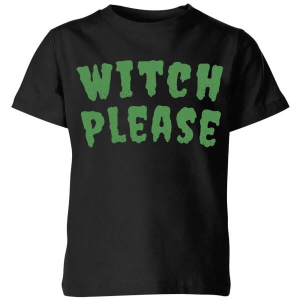 Witch Please Kids' T-Shirt - Black