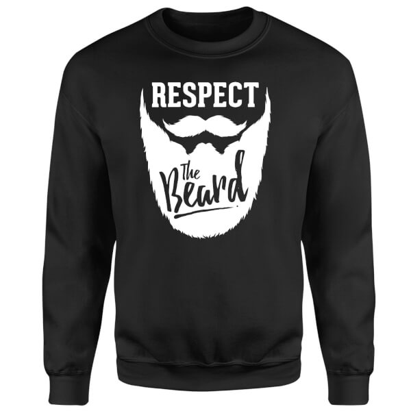 Respect the Beard Sweatshirt - Black