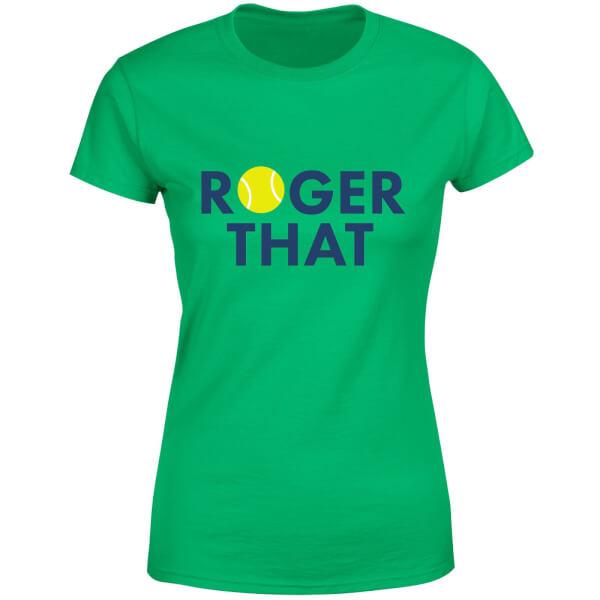 Roger That Women's T-Shirt - Kelly Green