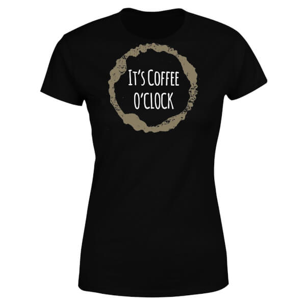 It's Coffee O'Clock Women's T-Shirt - Black