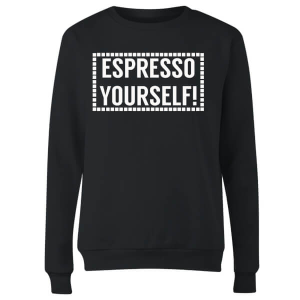 Expresso Yourself Women's Sweatshirt - Black