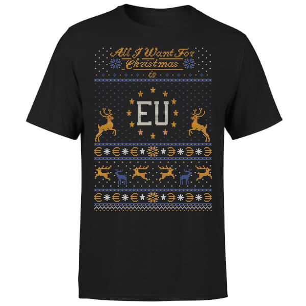 All I Want For Christmas Is EU Black T-Shirt