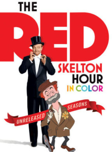Red Skelton Hour In Color: The Unreleased Seasons