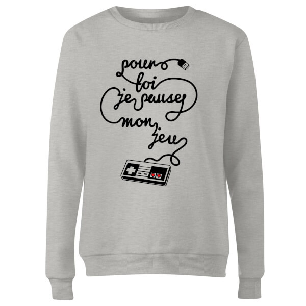 I'd Pause My Game For You (FR) Women's Sweatshirt - Grey