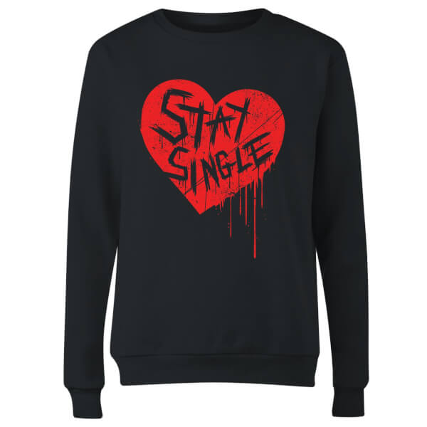 Stay Single Women's Sweatshirt - Black