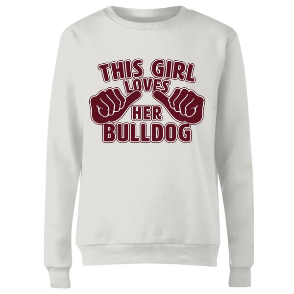 This Girl Loves Her Bulldog Women's Sweatshirt - White