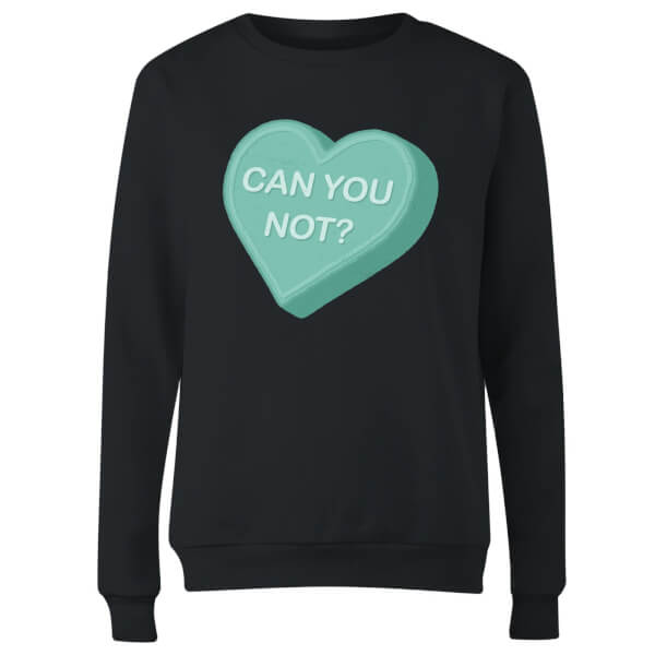 Can You Not Women's Sweatshirt - Black