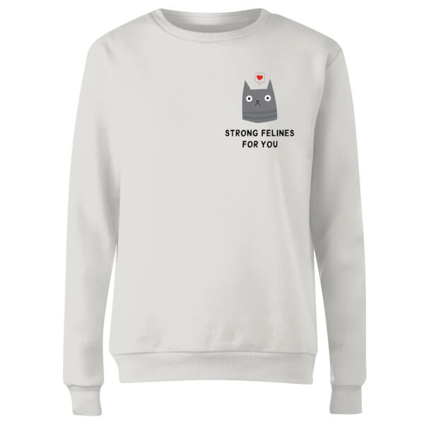 Strong Felines For You Women's Sweatshirt - White