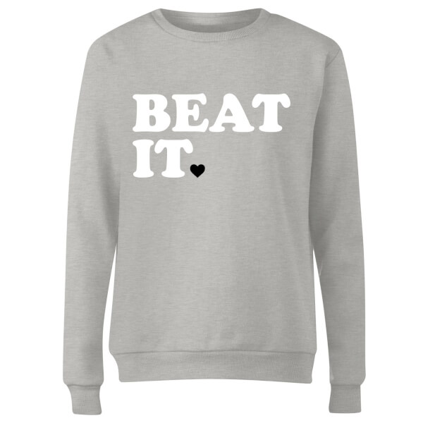 Beat It Women's Sweatshirt - Grey