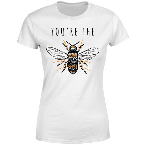 You're The Bees Knees Women's T-Shirt - White