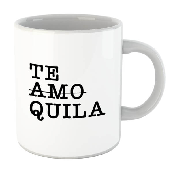 Te Amo/Quila Mug