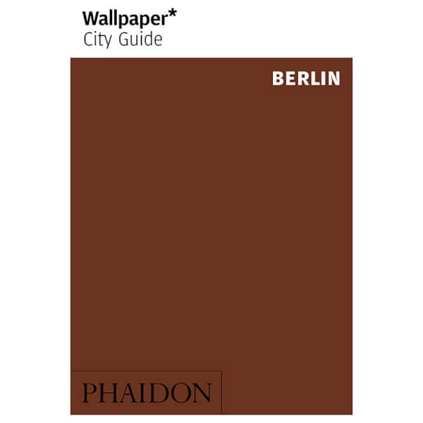 Phaidon: Wallpaper* City Guide - Berlin