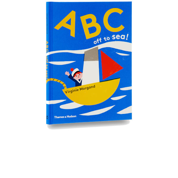 Thames and Hudson Ltd: ABC: Off to Sea!