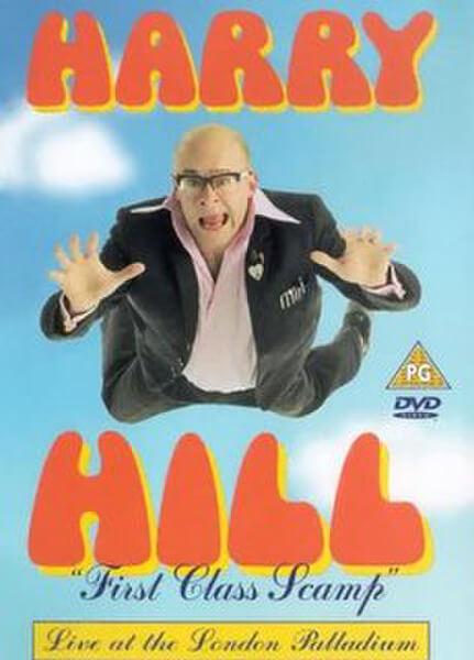 Harry Hill - First Class Scamp