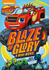 Blaze & The Monster Machines: Blaze of Glory: Image 1