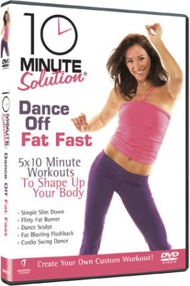 10-minute-solution-dance-off-fat-fast