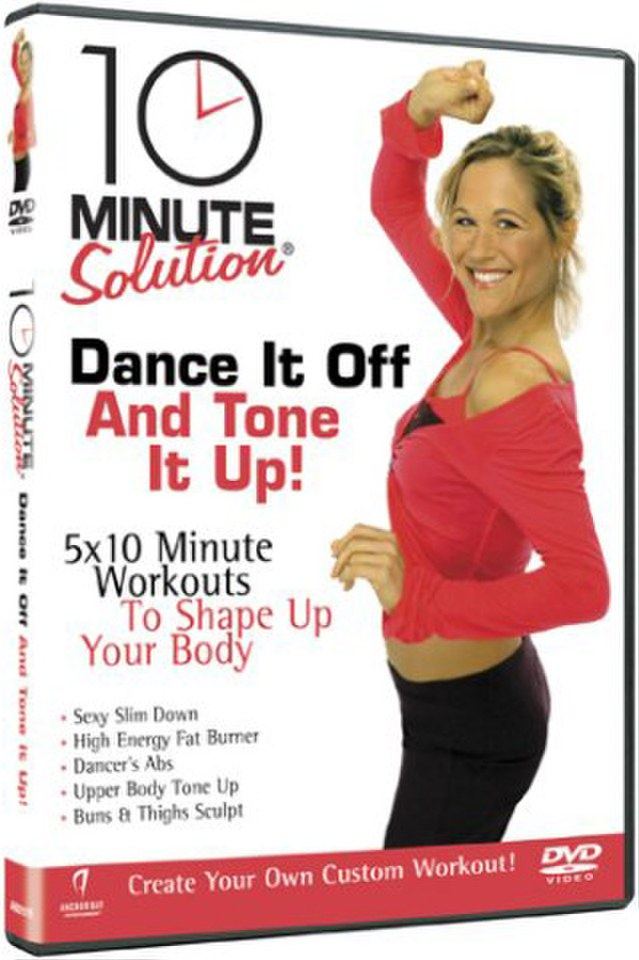 10 Minute Solution Dance It Off and Tone It Up