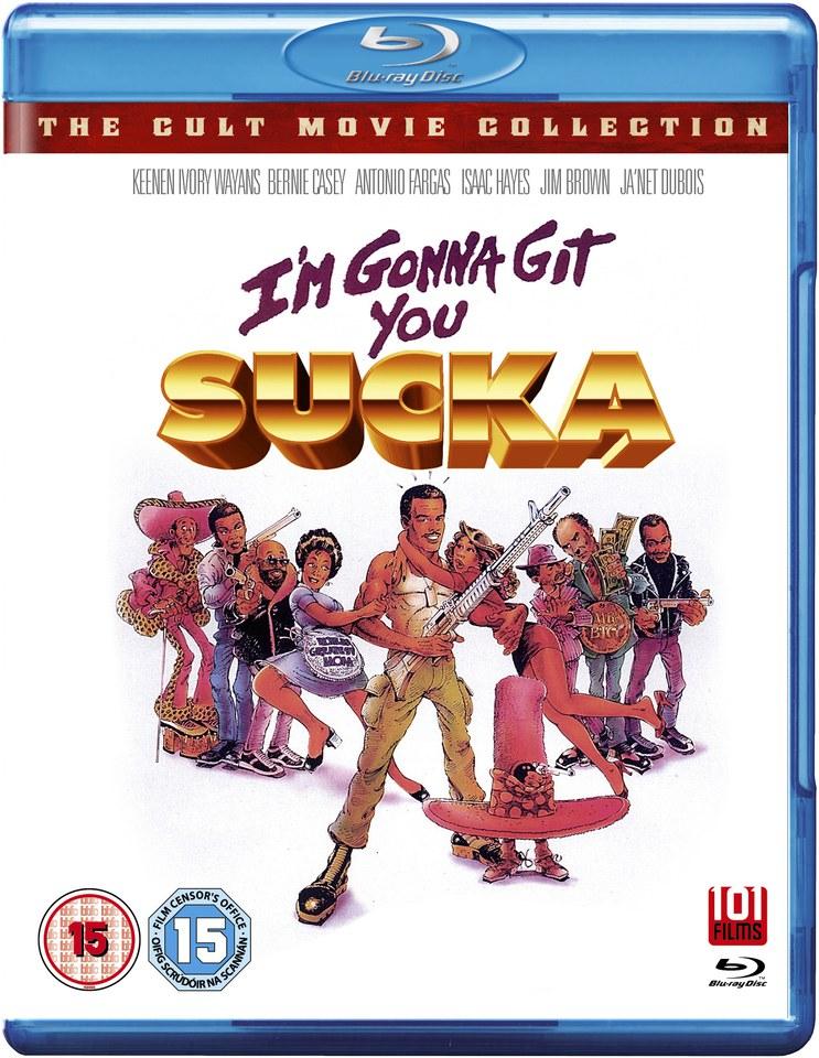 im-gonna-git-you-sucka