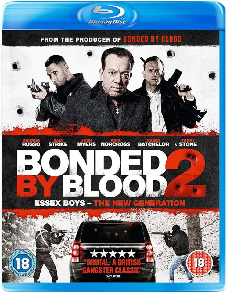 Bonded By Blood 2: The Next Generation