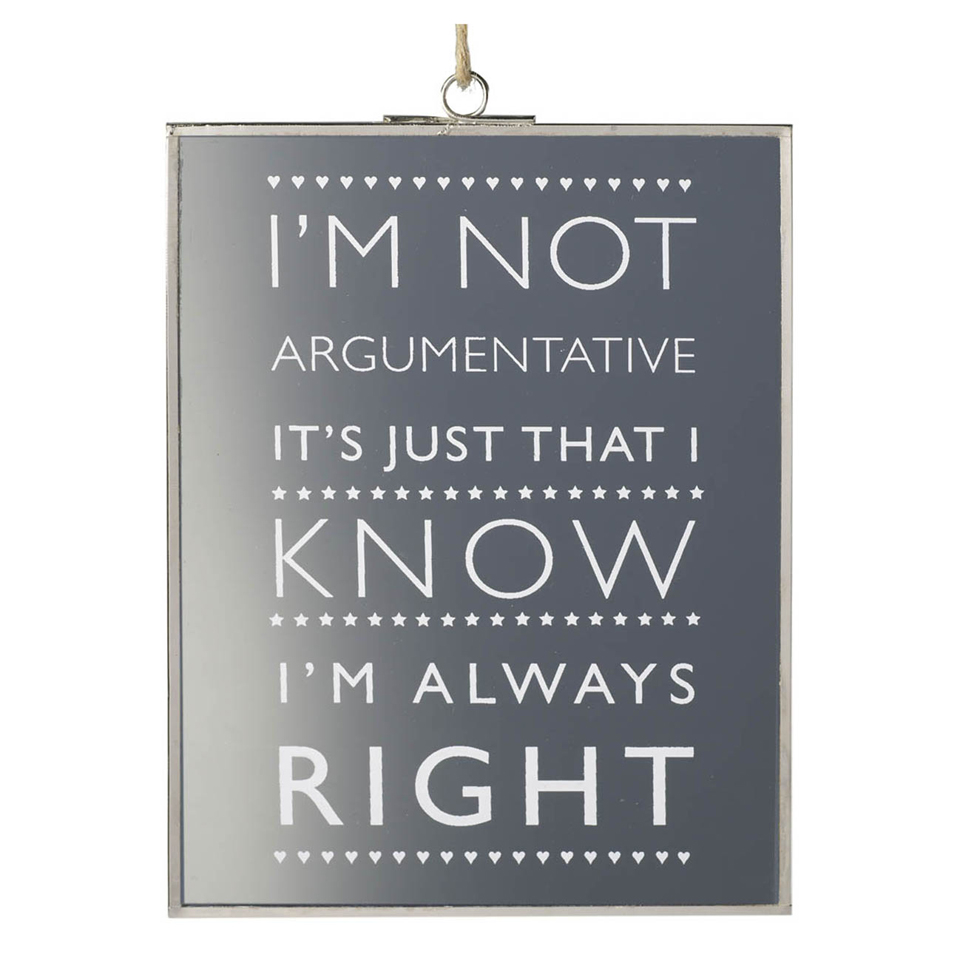 parlane-im-not-argumentative-glass-hanging-sign-clear-20-x-15cm