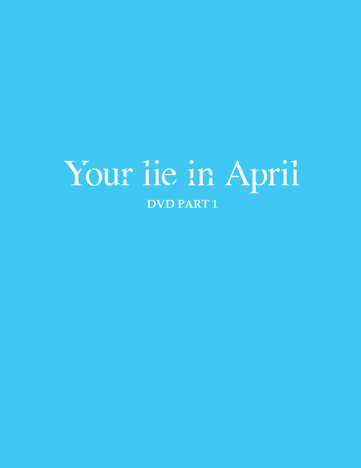 your-lie-is-in-april-part-1