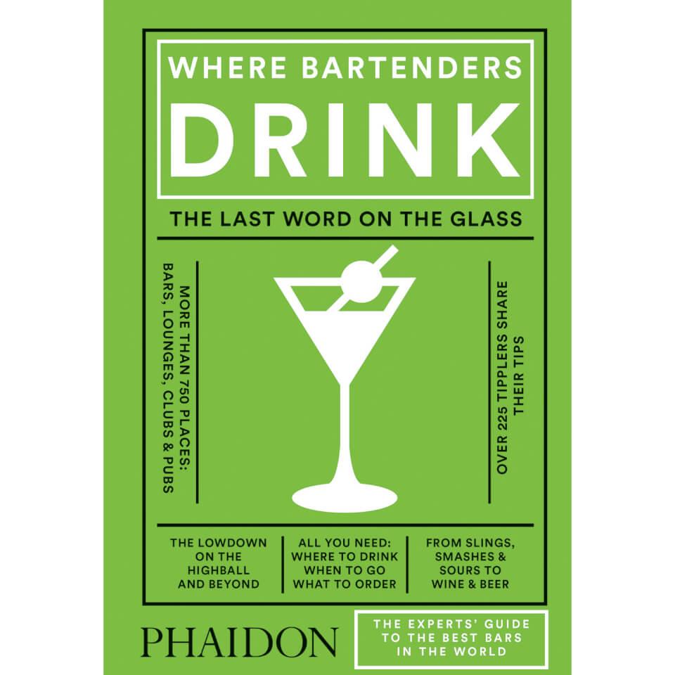 Phaidon Books: Where Bartenders Drink