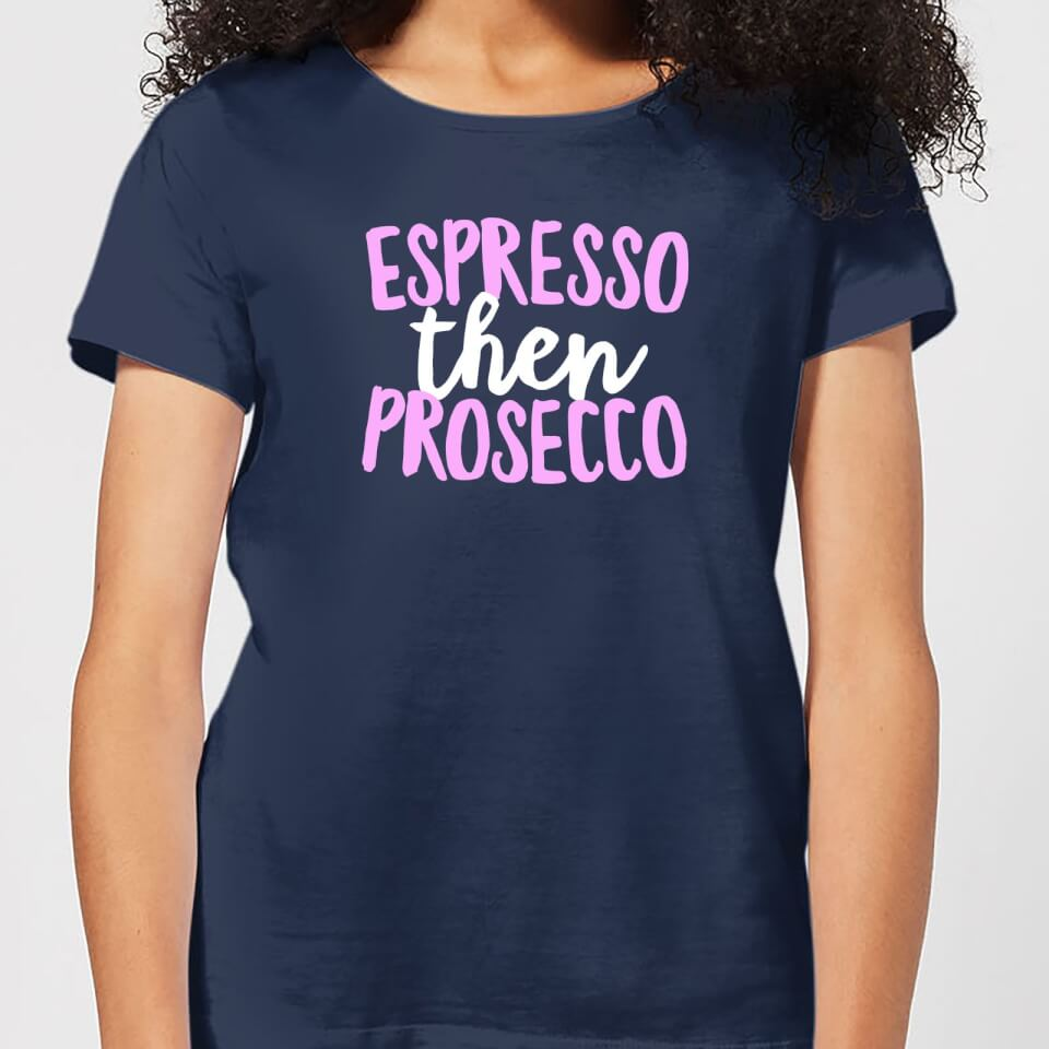 Espresso Then Prosecco Women's T-Shirt - Navy - L - Navy