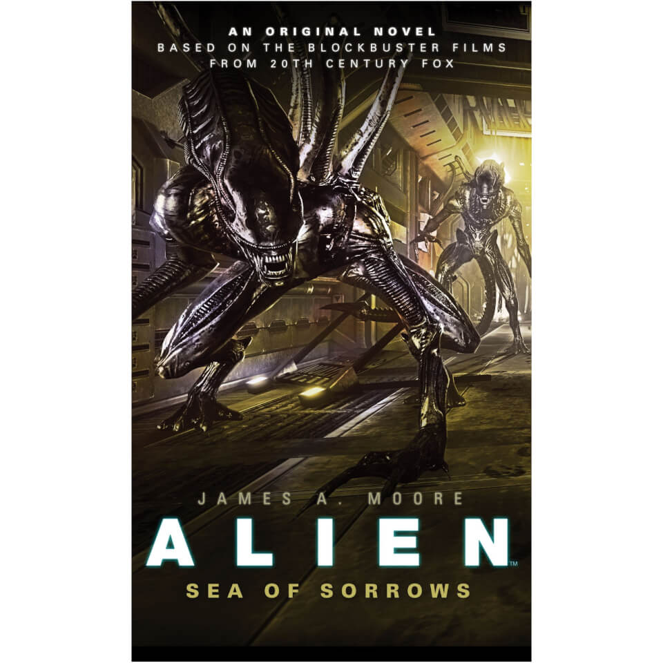 Alien Trilogy 2: Sea of Sorrows by James A Moore (Paperback)