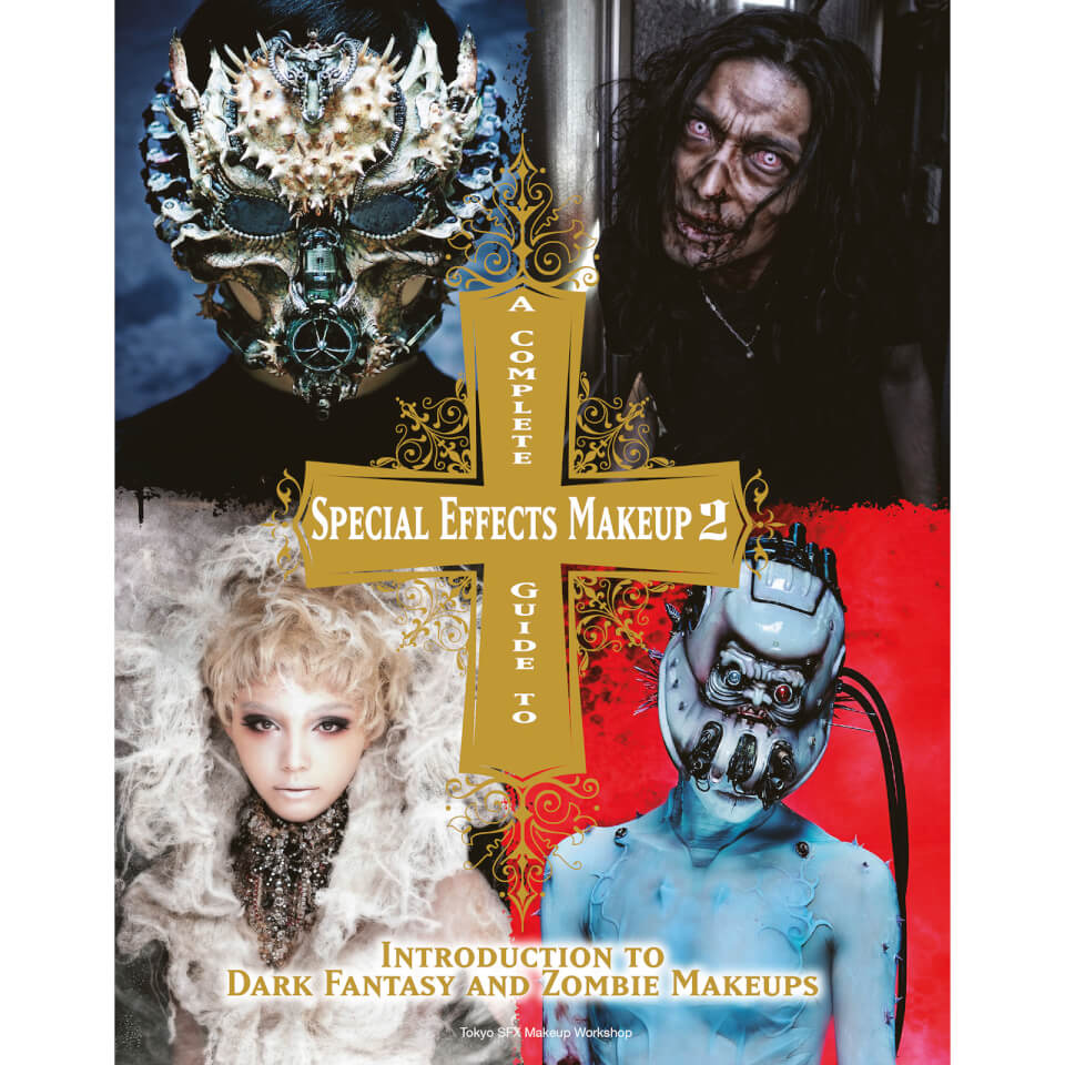 A Complete Guide to Special Effects Makeup 2 (Paperback)