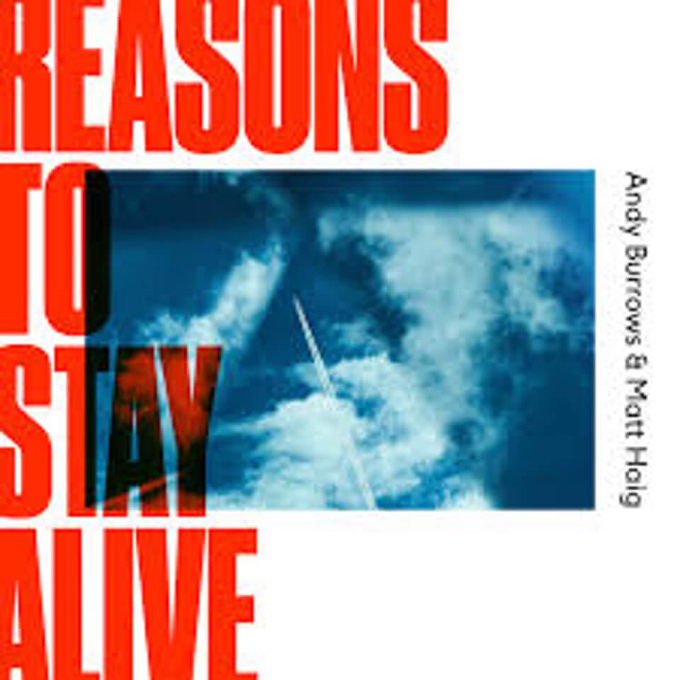 Andy Burrows Matt Haig - Reasons To Stay Alive LP