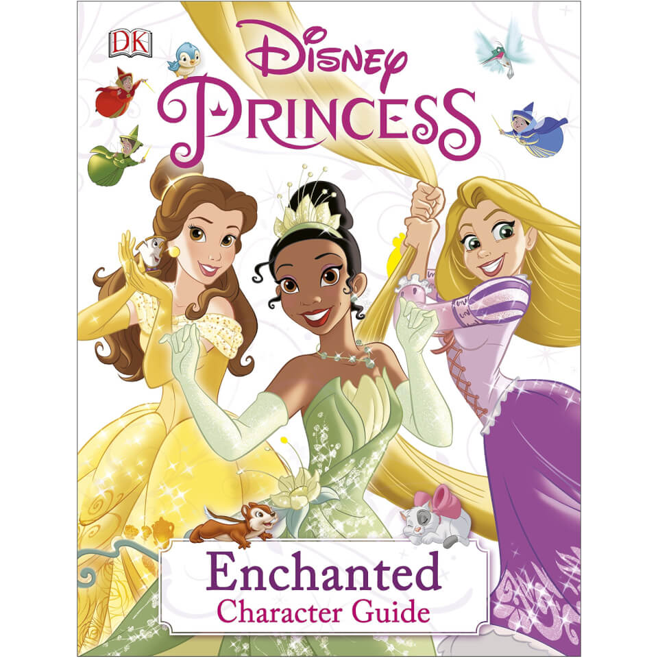 Disney Princess Enchanted Character Guide (Hardcover)
