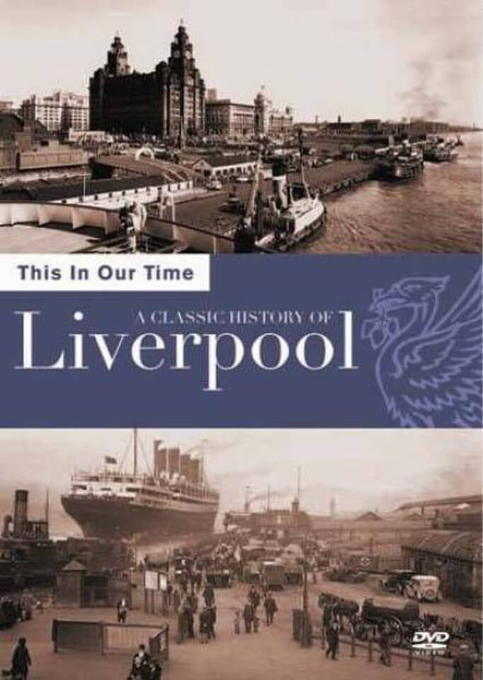 this-in-our-time-the-history-of-liverpool