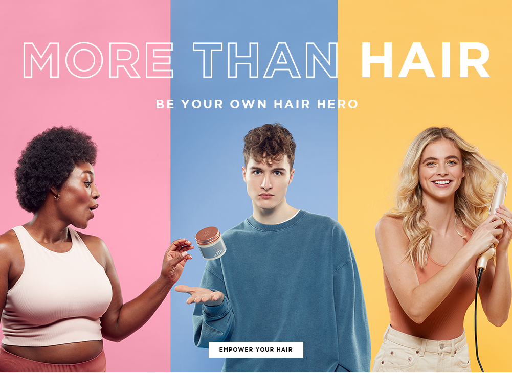 More than hair. Be your own hair hero. Click to shop