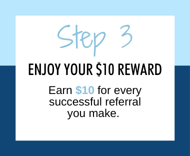 Enjoy your $10 Reward, earn $10 for every successful referral you make