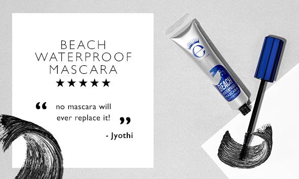 Beach Waterproof mascara - no mascara will ever replace it!