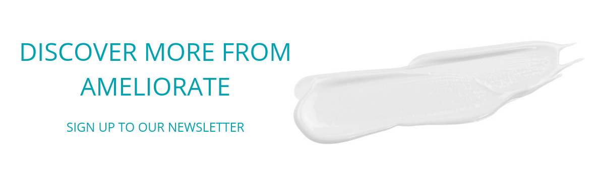 Sign up to the Ameliorate newsletter