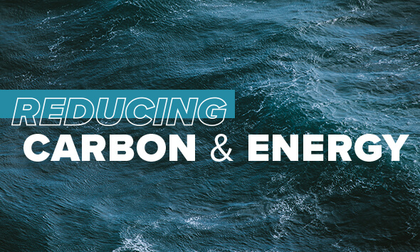 Reducing Carbon and Energy