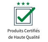 Produits Certifiés de Haute Qualité