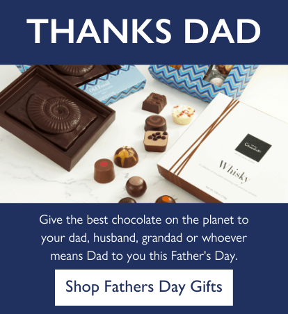 Thanks Dad. Give the best chocolate on the planet to your dad, husband, grandad or whoever means Dad to you this Father's Day.