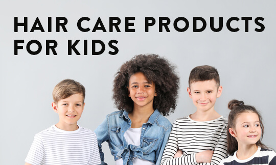 Hair Care Products for Kids