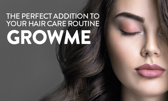 The perfect addition to your hair care routine grow me