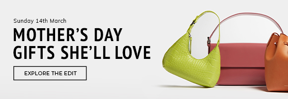Mother's Day Gifting | Explore the Edit