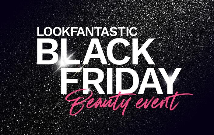 Black Friday Beauty Deals 2020 Lookfantastic Uk