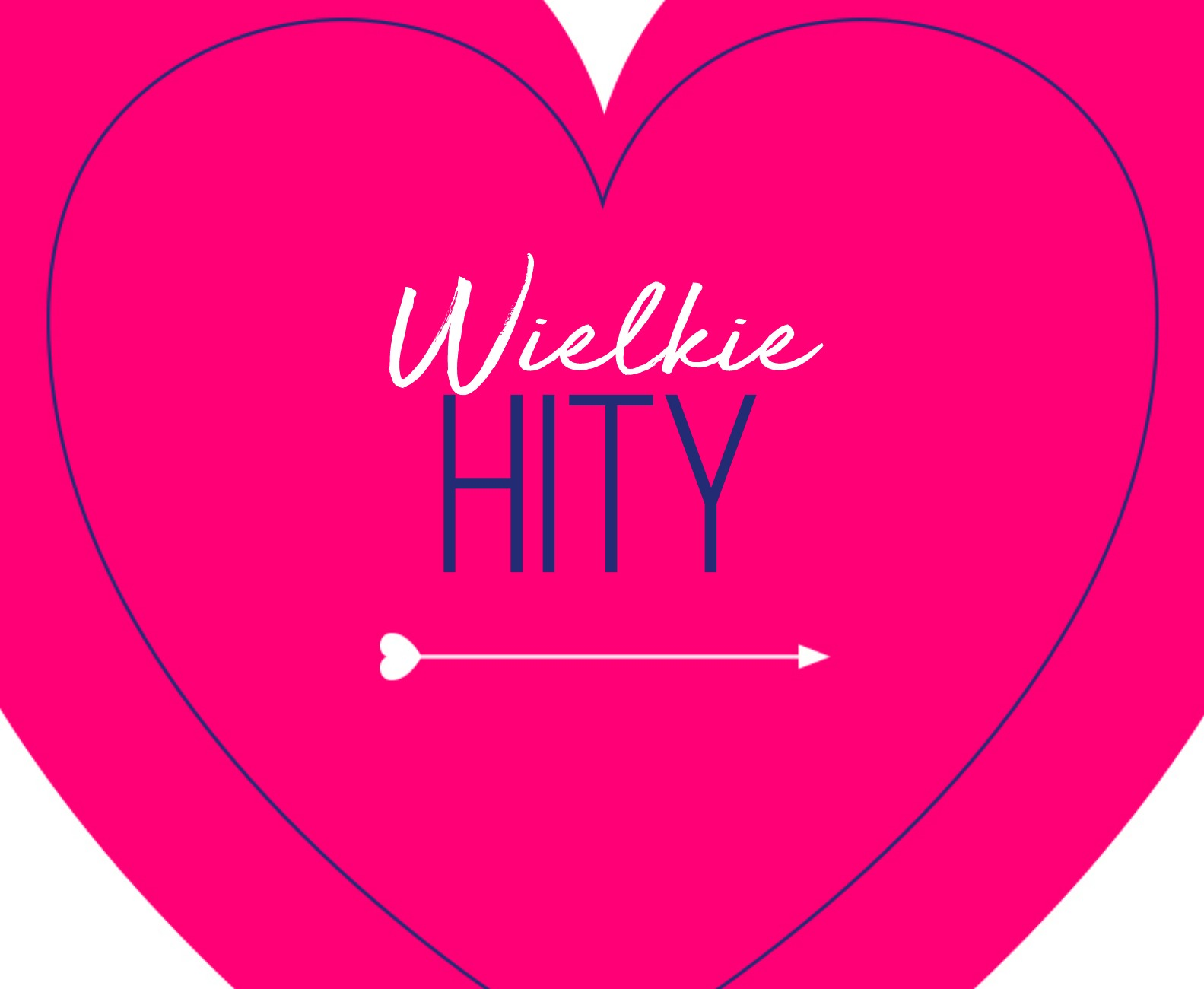 WIELKIE HITY